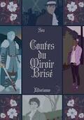 Contes du Miroir Brisé