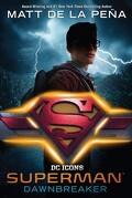 Superman : Dawnbreaker