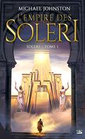 Soleri, Tome 1 : L'Empire des Soleri