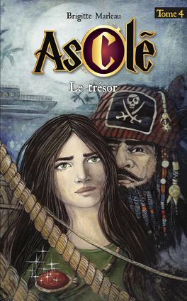 Couverture du livre : Asclé, Tome 4 : Le Trésor