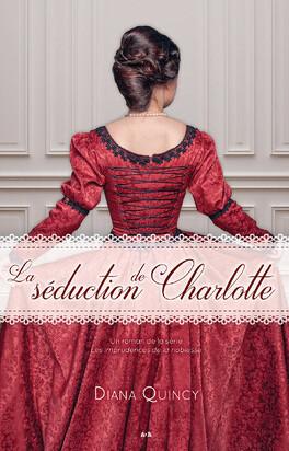 Couverture du livre : Les Imprudences de la noblesse, Tome 1 : La Séduction de Charlotte
