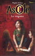 Asclé, Tome 2 : La Vengeance