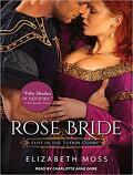 Au temps des Tudors, Tome 3 : Rose bride