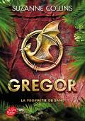 Gregor, Tome 3 : La Prophétie du sang