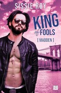 King of fools, Tome 2 : Madden