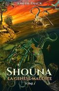 Shouna La maudite genèse T.1