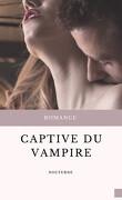 Les Frères Cyan, Tome 2 : Captive Du Vampire