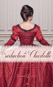 Les Imprudences de la noblesse, Tome 1 : La Séduction de Charlotte