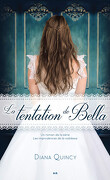 Les Imprudences de la noblesse, Tome 2 : La Tentation de Bella