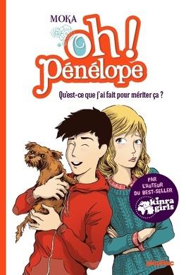 Couverture du livre : Oh ! Pénélope, tome 7 : Qu'est-ce que j'ai fait pour mériter ça ?