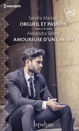 Couverture du livre : Orgueil et passion / Amoureuse d'un cheikh