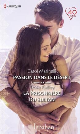Couverture du livre : Passion dans le désert / La prisonnière du sultan