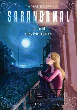 Couverture du livre : Saranormal, Tome 3 : La Nuit des maléfices