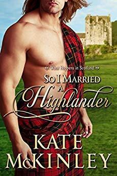 Couverture du livre : So I married a highlander