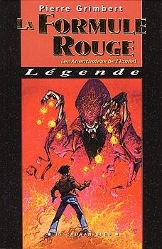 Couverture du livre : Les Aventuriers de l'irréel, tome 2 : La Formule rouge