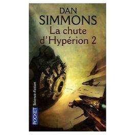 Couverture du livre : Les Cantos d'Hypérion, tome 2 : La Chute d'Hypérion 2