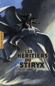 Couverture du livre : Les Héritiers du Stiryx