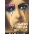 Consolation à Helvia, ma mère