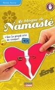 Le blogue de Namasté, tome 6 : Que le grand cric me croque!