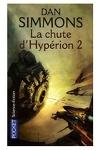 couverture Les Cantos d'Hypérion, tome 2 : La Chute d'Hypérion 2