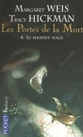 Les portes de la mort, Tome 4 : Le serpent mage