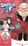 Switch Girl, Tome 10