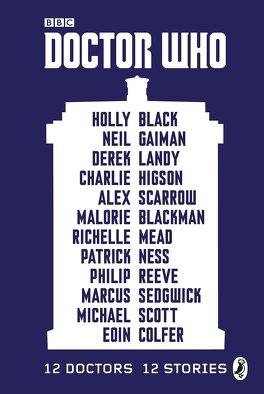 Couverture du livre : Doctor Who : 12 Doctors, 12 stories