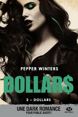 Dollars, Tome 2 : Dollars - Livre de Pepper Winters