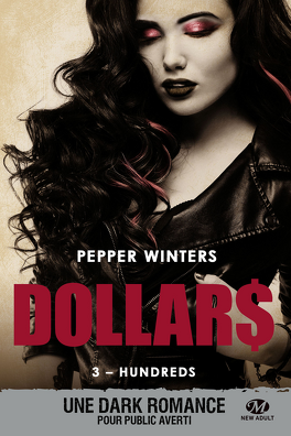 Couverture du livre : Dollars, Tome 3 : Hundreds