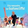 A la rencontre de Gustave Eiffel