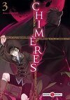Chimères, Tome 3