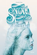 Stealing Snow, tome 1