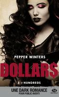 Dollars, Tome 3 : Hundreds