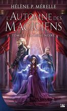 L'Automne des Magiciens, Tome 2 : La reine noire