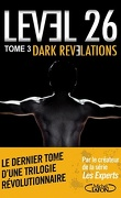 Level 26, tome 3 : Dark revelations
