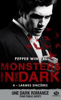 Monsters in the Dark, Tome 4 : Larmes sincères
