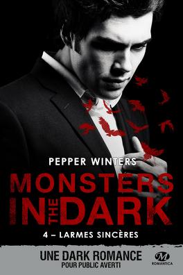 Couverture du livre : Monsters in the Dark, Tome 4 : Larmes sincères