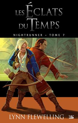 Couverture du livre : Nightrunner, Tome 7 : Les Éclats du Temps