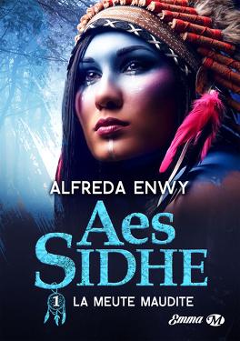 Couverture du livre : Aes Sidhe, Tome 1 : La Meute maudite