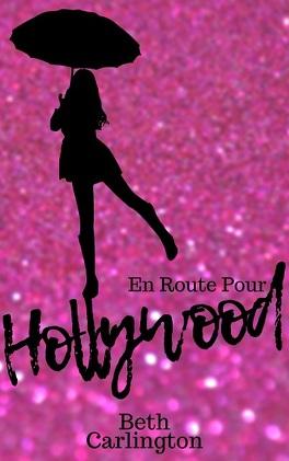Couverture du livre : En route pour Hollywood