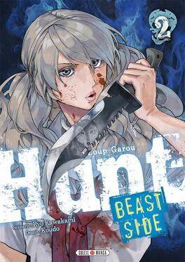 Couverture du livre : Hunt - Le  jeu du Loup Garou - Beast Side , tome 2