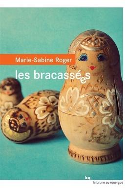 Couverture du livre : Les Bracassées
