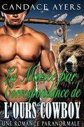 Les Ours cowboy, Tome 2 : La Mariée par correspondance de l'ours cowboy