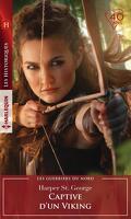 Les Guerriers du Nord, Tome 4 : Captive d'un viking