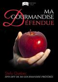 Ma Gourmandise Défendue