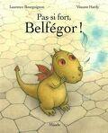 Pas si fort, Belfégor
