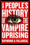 couverture A People's History of the Vampire Uprising