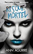 Immortal Game, Tome 3 : Risque mortel