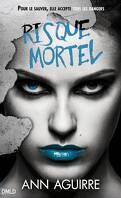 Immortal Game, Tome 3 : Risque mortel