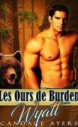 Les ours de Burden, Tome 2 : Wyatt